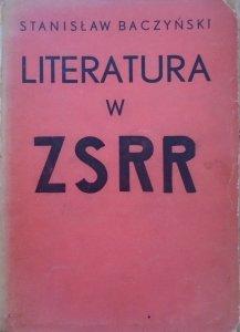 Stanisław Baczyński • Literatura w ZSRR [1932]