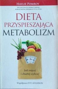 Haylie Pomroy • Dieta przyśpieszająca metabolizm