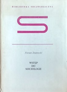Florian Znaniecki • Wstęp do socjologii