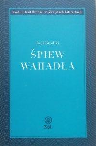 Josif Brodski • Śpiew wahadła