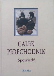 Calek Perechodnik • Spowiedź. Dzieje rodziny żydowskiej podczas okupacji hitlerowskiej w Polsce