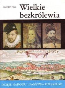 Stanisław Płaza • Wielkie bezkrólewia [II-22]