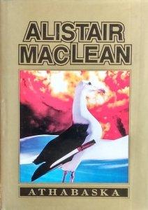 Alistair MacLean • Athabaska