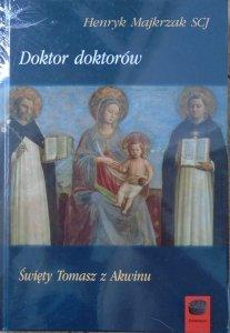 Henryk Majkrzak SCJ • Doktor doktorów. Święty Tomasz z Akwinu