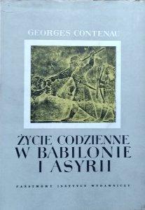 Georges Contenau • Życie codzienne w Babilonie i Asyrii