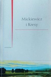 Zofia Kurzowa • Mickiewicz i Kresy