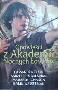 Cassandra Clare, Maureen Johnson • Opowieści z Akademii Nocnych Łowców