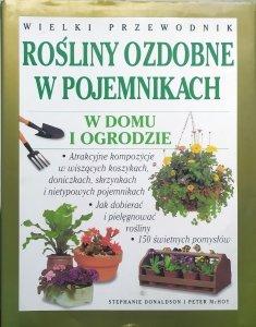 Stephanie Donaldson, Peter McHoy • Rośliny ozdobne w pojemnikach w domu i ogrodzie