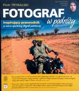 Piotr Trybalski • Fotograf w podróży