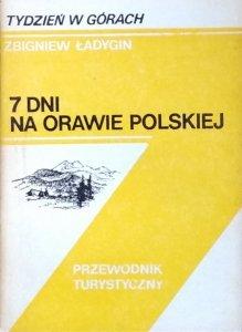 Zbigniew Ładygin • 7 dni w Orawie Polskiej