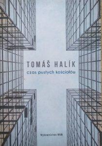 Tomas Halik • Czas pustych kościołów