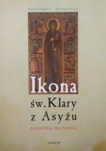 Rafael Rapacz, Wiesław Block • Ikona św. Klary z Asyżu. Symbolika i duchowość