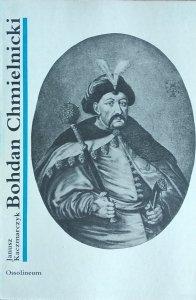 Janusz Kaczmarczyk • Bohdan Chmielnicki