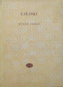 Kornel Ujejski • Wybór poezji [Biblioteka Poetów]