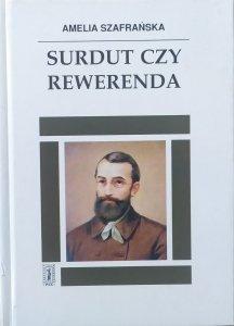 Amelia Szafrańska • Surdut czy rewerenda. Opowieść o Edmundzie Bojanowskim