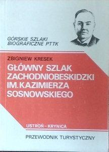 Zbigniew Kresek • Główny Szlak Zachodniobeskidzki im. Kazimierza Sosnowskiego