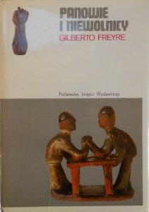 Gilberto Freyre • Panowie i niewolnicy