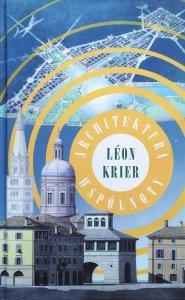 Leon Krier • Architektura wspólnoty