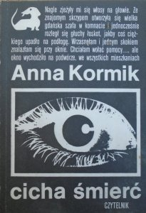 Anna Kormik • Cicha śmierć