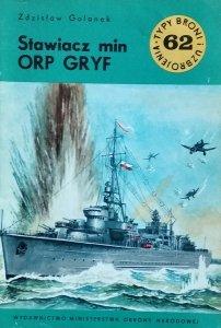 Zdzisław Golanek • Stawiacz min ORP GRYF [Typy Broni i Uzbrojenia]