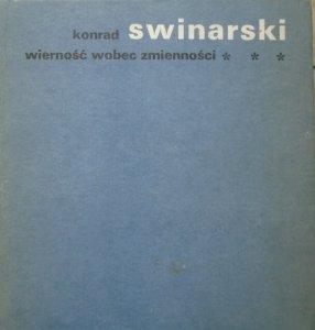 Konrad Swinarski • Wierność wobec zmienności