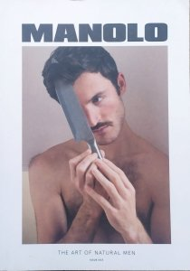 Manolo. The Art of Natural Men Issue 003/2018