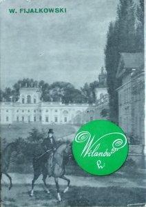 Wojciech Fijałkowski • Wilanów