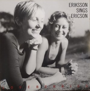 Helena Eriksson • Eriksson Sings Ericson: Loveberries • CD