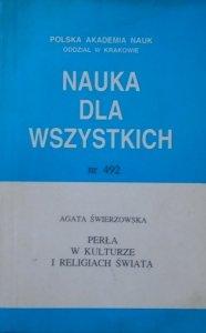 Agata Świerzowska • Perła w kulturze i religiach świata