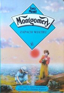 Lucy Maud Montgomery • Zapach wiatru