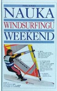 Phil Jones • Nauka windsurfingu w weekend