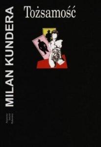 Milan Kundera • Tożsamość