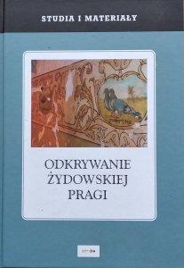 Zofia Borzymińska • Odkrywanie żydowskiej Pragi