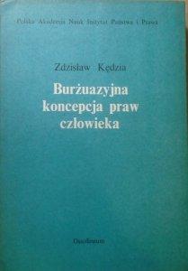 Zdzisław Kędzia • Burżuazyjna koncepcja praw człowieka [dedykacja autorska]