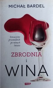 Michał Bardel • Zbrodnia i wina