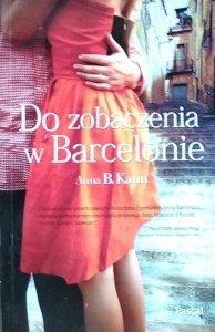 Anna B. Kann • Do zobaczenia w Barcelonie