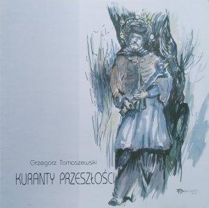 Grzegorz Tomaszewski • Kuranty przeszłości • CD