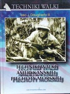 Leo J. Daugherty • Techniki walki amerykańskiej piechoty morskiej