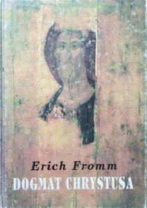 Erich Fromm • Dogmat Chrystusa