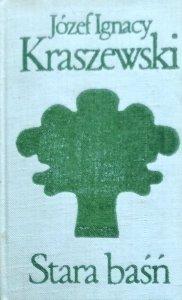 Józef Ignacy Kraszewski • Stara baśń