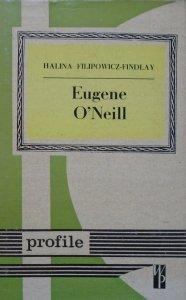 Halina Filipowicz-Findlay • Eugene O'Neill