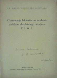 Dr. Wanda Czarnocka-Karpińska • Obserwacje lekarskie na oddziale żeńskim dwuletniego studjum C.I.W.F. [dedykacja autorki]