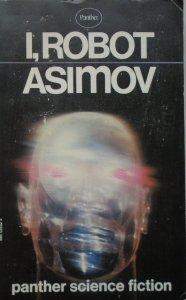 Isaac Asimov • I, Robot