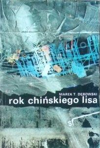 Marek Dębowski • Rok chińskiego lisa