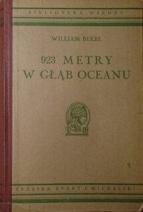 William Beebe • 923 metry w głąb oceanu [Biblioteka Wiedzy tom 20]