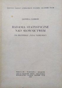 Jadwiga Sambor • Badania statystyczne nad słownictwem (na materiale Pana Tadeusza)
