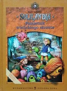 Beata Kołodziej • Solilandia. Pamiętnik wielickiego skrzata