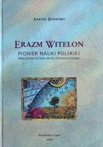 Anatol Bodanko • Erazm Witelon pionier nauki Polskiej