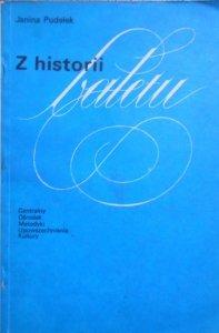 Janina Pudełek • Z historii baletu [balet]