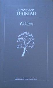 Henry David Thoreau • Walden czyli życie w lesie